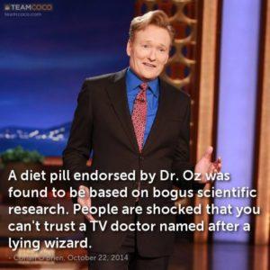 Conan Dr. Oz