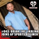"Brian ""Ike"" Ikalina Joins AP Sports Regimen"