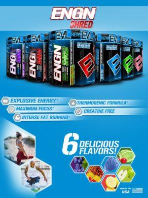 EVL ENGN Shred Flavors