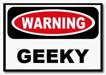 Geek Warning