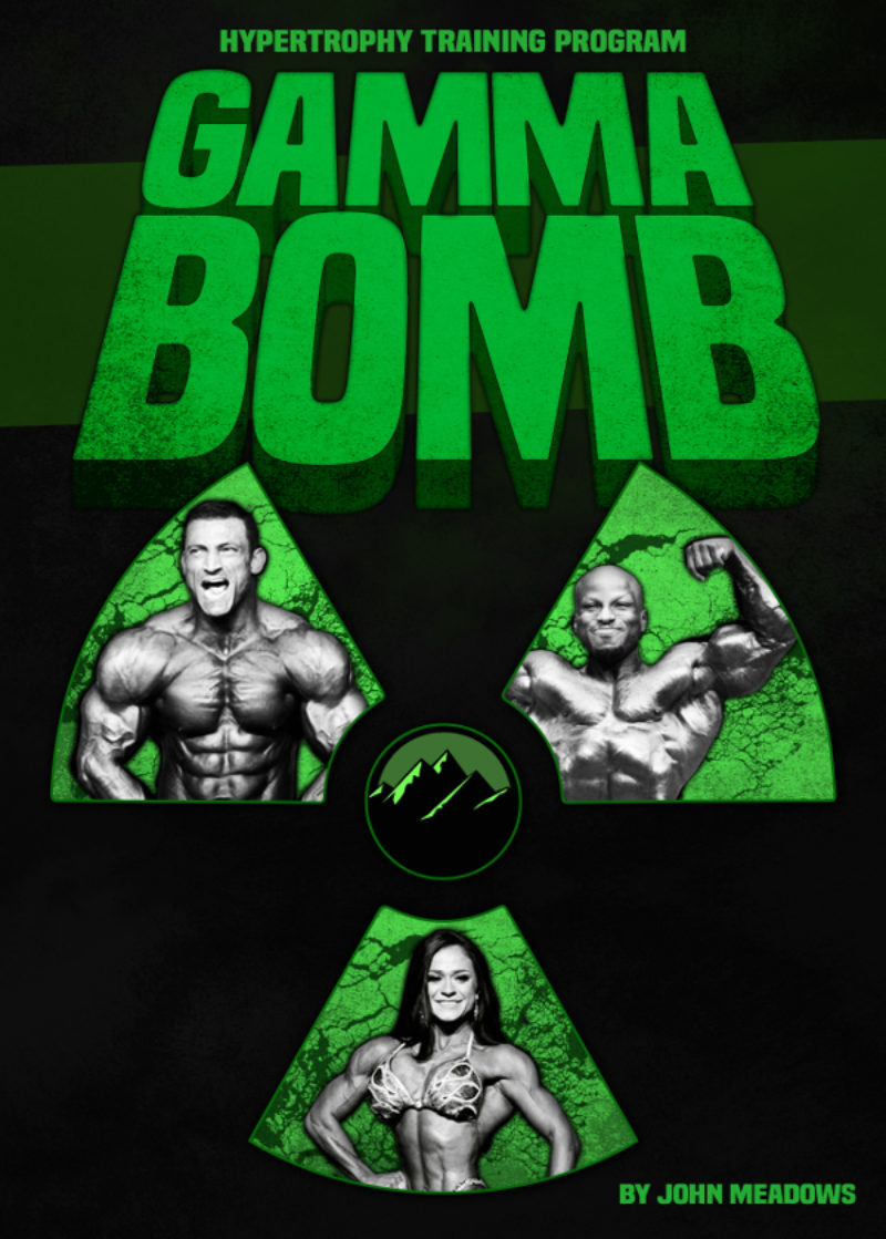 John Meadows Bodybuilding Program: The GAMMA BOMB is Out!