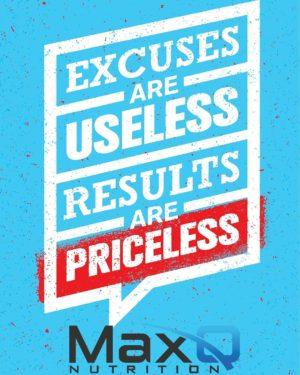 MaxQ Excuses