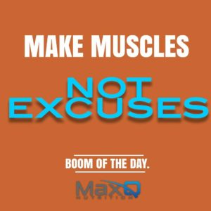 MaxQ Nutrition Make Muscles