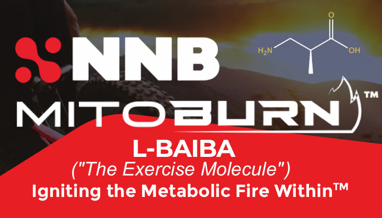 NNB Nutrition MitoBurn (BAIBA) New Weight Ingredient Generates Exercise in a Pill?!