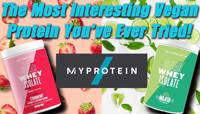 Myprotein Clear Vegan Isolate: A Refreshing Twist On Plant Protein