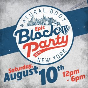 Natural Body Inc Epic Block Party 2019