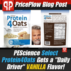 PEScience Select Protein4Oats Vanilla PricePlow