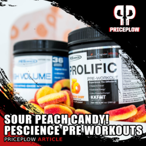PEScience Sour Peach Candy Pre Workouts