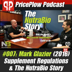 PricePlow Podcast #007: Mark Glazier of NutraBio (2016)