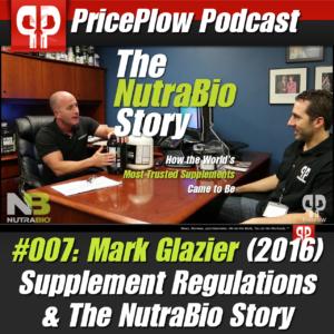 PricePlow Podcast #007: Mark Glazier of NutraBio (2016)