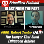 PricePlow Podcast Episode 008: Robert Tauler vs. Enhanced Athlete (February 2018)