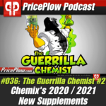 The Guerrilla Chemist PricePlow Podcast #036