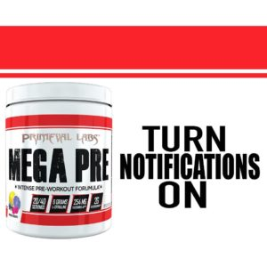 Primeval Labs Mega Pre Notifications