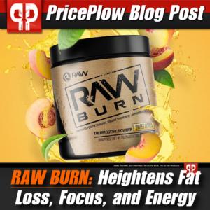 RAW Burn PricePlow