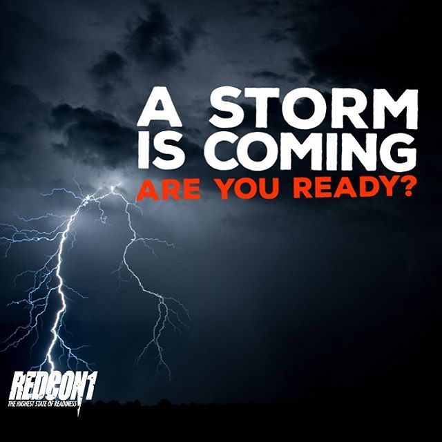 A storm is coming... a RedCon1 Storm. Are you ready?