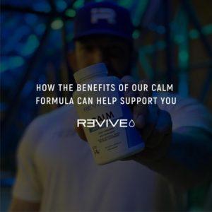Revive Calm Benefits