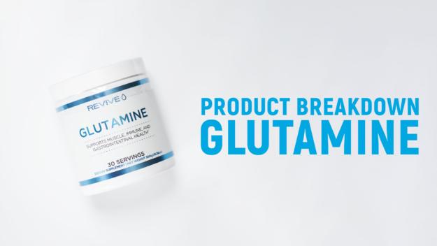 Revive MD Glutamine Breakdown