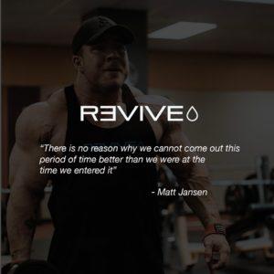 Revive MD Matt Jansen Quote