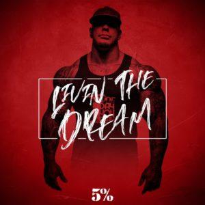 Rich Piana Livin the Dream