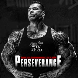 Rich Piana Perserverence