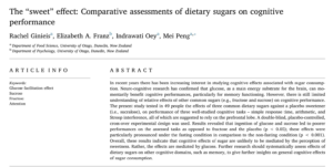 "The ""sweet"" effect: Comparative assessments of dietary sugars on cognitive performance"
