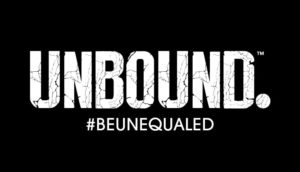 Unbound: #BeUnequaled
